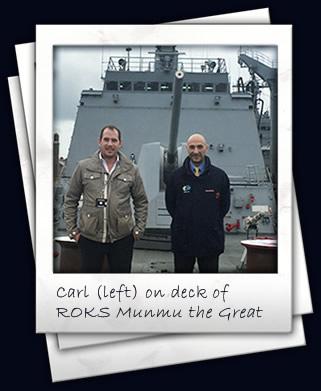 Carl (left) on deck of ROKS Munmu the Great